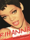 Rihanna (eBook): The Unauthorized Biography